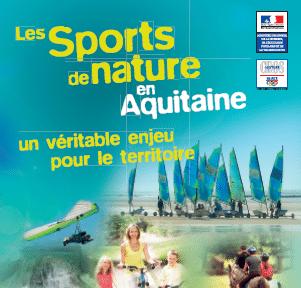 État des lieux des sports de nature sur le territoire aquitain