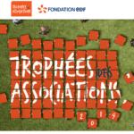 Participez aux Trophées des associations Fondation EDF