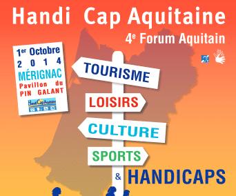 """4eForum """"Tourisme, Loisirs, Culture, Sports et Handicaps"""" – Mérignac le 1er octobre 2014"""