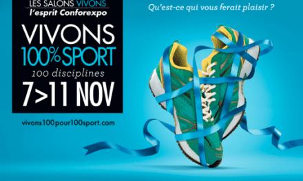 Le Salon Vivons 100% Sport revient du 7 au 11 novembre 2014 à Bordeaux