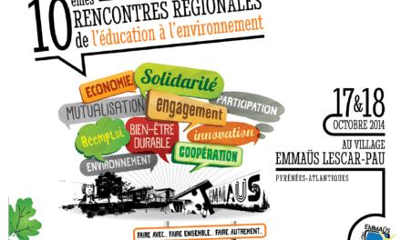 10èmes Rencontres Régionales de l'Éducation à l'Environnement – 17 et 18 octobre Pau