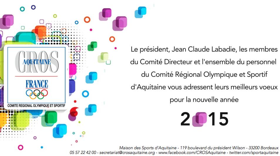 Les voeux 2015 du Comité Régional Olympique et Sportif d'Aquitaine