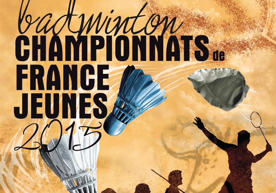Championnats de France Jeunes de Badminton 14 au 17 mai 2015 à Boulazac