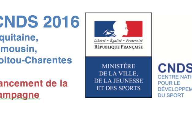Ouverture de la campagne CNDS 2016 Aquitaine Limousin Poitou-Charentes