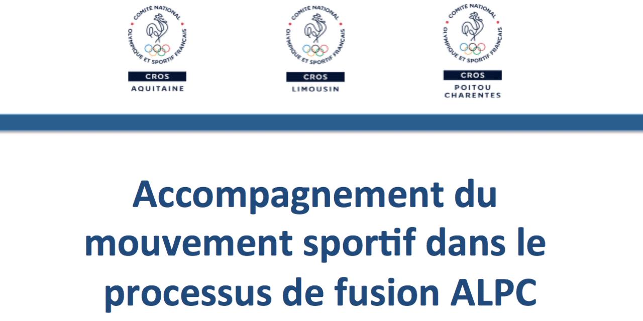 Les CROS ALPC accompagnent les ligues et comités régionaux dans leur processus de fusion