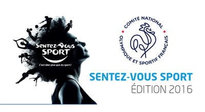 """""""Sentez-vous Sport"""" 2016 – labellisez vos manifestations pour promouvoir le sport pour tous !"""