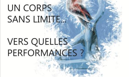 9e colloque du CREPS Bordeaux «Un corps sans limite…vers quelles performances ?» 12 et 13 mars