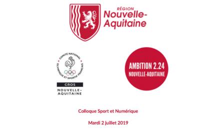 Colloque Sport et Numérique Nouvelle-Aquitaine, 2 juillet 2019 Talence