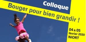 REPORT Colloque « Bouger pour bien grandir »