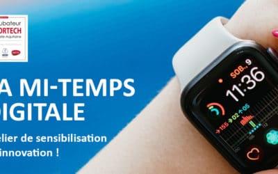 Acte 3 « La Mi-Temps Digitale, atelier de sensibilisation à l'innovation »