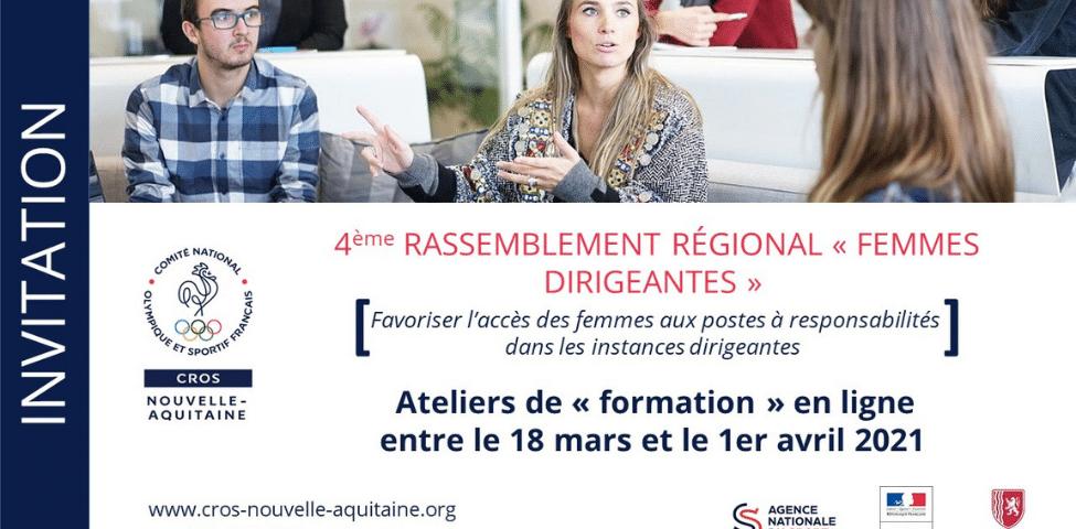 4ème rassemblement régional « Femmes Dirigeantes » – inscrivez-vous aux ateliers en visioconférence (mars/avril)