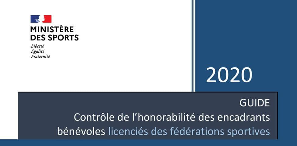 Guide de contrôle de l'honorabilité des encadrants bénévoles licenciés des fédérations sportives