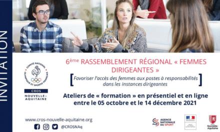 6 ème rassemblement régional « Femmes Dirigeantes » – inscrivez-vous aux ateliers en présentiel et en visioconférence (octobre-décembre 2021)